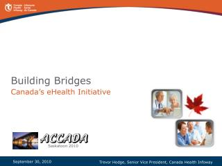 Building Bridges Canada's eHealth Initiative