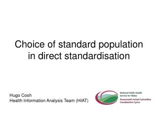 Choice of standard population in direct standardisation