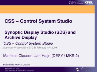 CSS – Control System Studio Synoptic Display Studio (SDS) and Archive Display