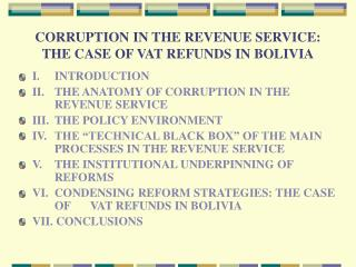 CORRUPTION IN THE REVENUE SERVICE: THE CASE OF VAT REFUNDS IN BOLIVIA
