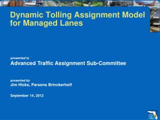 Dynamic Tolling Assignment Model  for Managed Lanes