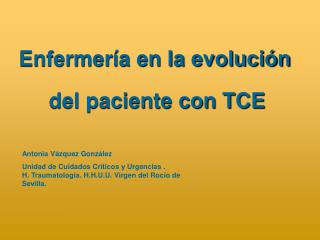 Enfermería en la evolución   del paciente con TCE