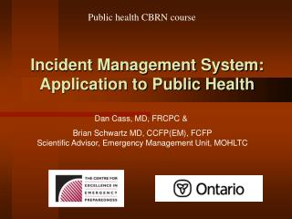 Incident Management System:  Application to Public Health