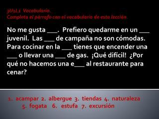 3U1L1 Vocabulario .   Completa  el  párrafo  con el  vocabulario  de  esta lección .