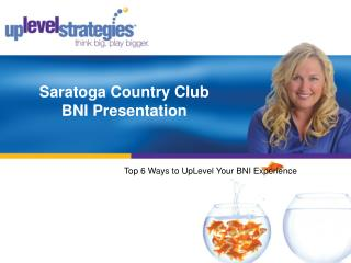 Saratoga Country Club BNI Presentation