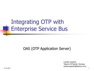 Integrating OTP with Enterprise Service Bus