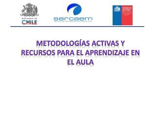 Metodologías activas y recursos para el aprendizaje en el aula