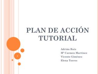 PLAN DE ACCI�N TUTORIAL