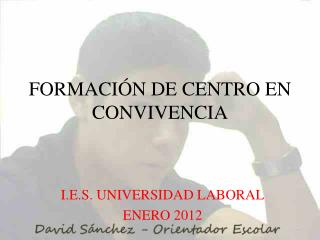 FORMACI�N DE CENTRO EN CONVIVENCIA