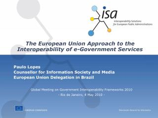 The European Union Approach to the  Interoperability of e-Government Services
