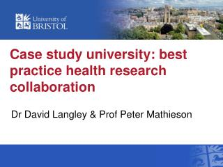 Case study university: best practice health research collaboration