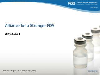 Alliance for a Stronger FDA