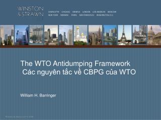 The WTO Antidumping Framework  Các nguyên tắc về CBPG của WTO