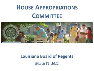 Louisiana Board of Regents March 31, 2011