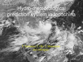 Hydro-meteorological prediction system in Indochina