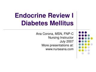 Endocrine Review I Diabetes Mellitus