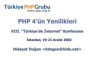 PHP 4'ün Yenilikleri