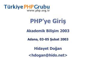PHP�ye Giri ?