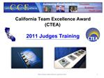 California Team Excellence Award CTEA   2011 Judges Training