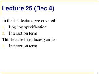 Lecture  25 (Dec.4)