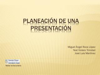 Planeación de una presentación