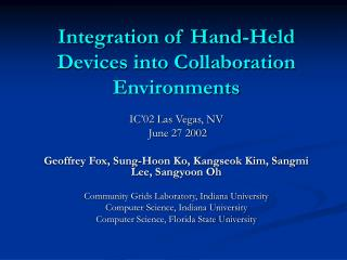 Integration of Hand-Held Devices into Collaboration Environments