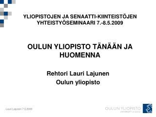Rehtori Lauri Lajunen Oulun yliopisto