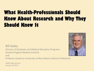 What Health-Professionals Should Know About Research and Why They Should Know It