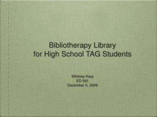 Bibliotherapy Library for High School TAG Students