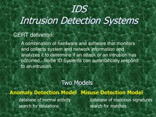 IDS  Intrusion Detection Systems
