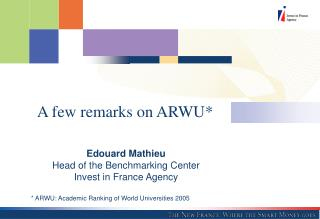 Edouard Mathieu Head of the Benchmarking Center Invest in France Agency