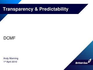 Transparency & Predictability