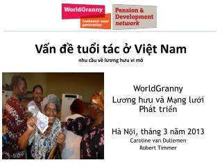 Vấn đề tuổi tác ở Việt Nam nhu cầu về lương hưu vi mô