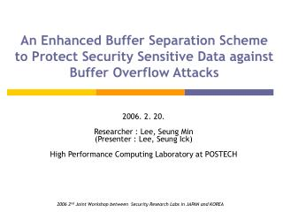 2006. 2. 20. Researcher : Lee, Seung Min (Presenter : Lee, Seung Ick)