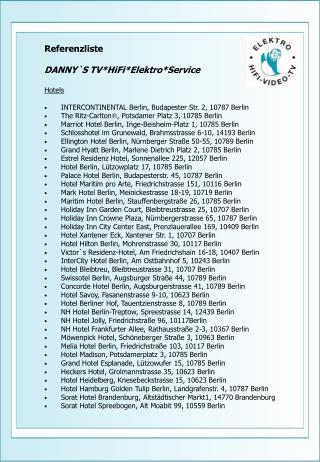 Referenzliste   DANNY`S TV*HiFi*Elektro*Service  Hotels