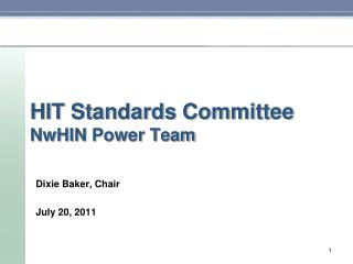 HIT Standards Committee NwHIN  Power Team