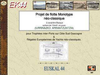 pour Troph�es inter-Ports sur C�te Sud Gascogne & R�gates Europ�ennes de Yachts n�o-classiques.