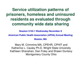 Mary M. Crimmins MA, CPEHR, CPHIT and  Katherine L. Cauley Ph.D. Wright State University
