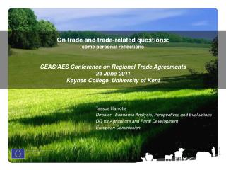 Tassos Haniotis Director - Economic Analysis, Perspectives and Evaluations