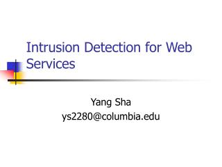 Intrusion Detection for Web Services