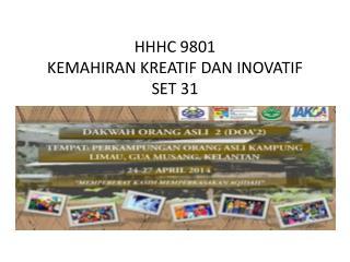 HHHC 9801 KEMAHIRAN KREATIF DAN INOVATIF SET 31