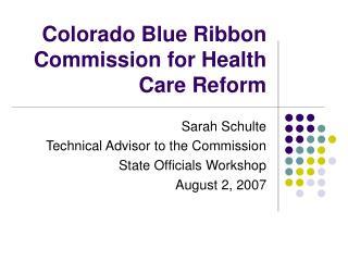 Colorado Blue Ribbon Commission for Health Care Reform