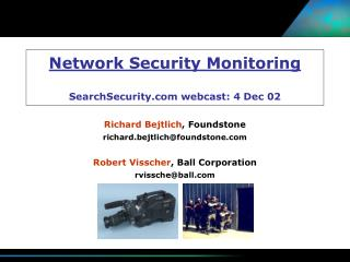 Network Security Monitoring SearchSecurity webcast: 4 Dec 02