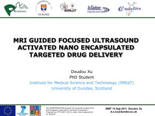 MRI GUIDED FOCUSED ULTRASOUND ACTIVATED NANO ENCAPSULATED TARGETED DRUG DELIVERY