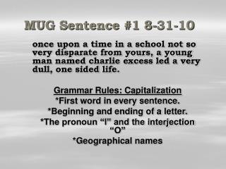 MUG Sentence #1 8-31-10