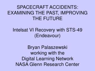 Bryan Palaszewski  working with the  Digital Learning Network NASA Glenn Research Center
