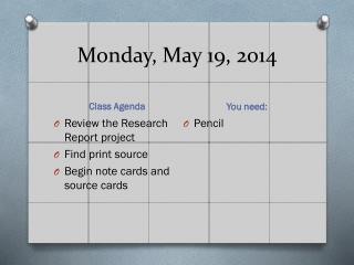 Monday, May 19, 2014
