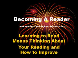 Becoming A Reader compiled by Anne Snyder, Walter White