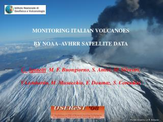 MONITORING ITALIAN VOLCANOES  BY NOAA–AVHRR SATELLITE DATA