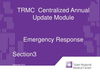 TRMC  Centralized Annual Update Module Emergency Response Section3 September 2013